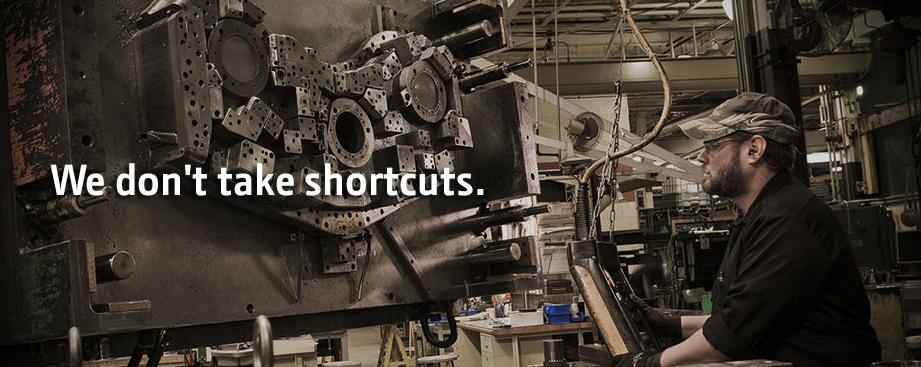 We don't take shortcuts