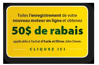 Rabais50dollars_enregistrement_moteur
